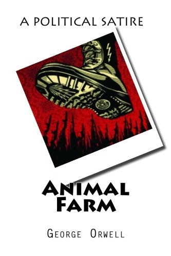 a story of courage and corrupt government in animal farm by george orwell