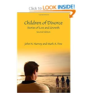 Divorce Course Pack Set: Children of Divorce: Stories of Loss and Growth, Second Edition John H. Harvey and Mark A. Fine