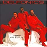 Delfonics - Greatest Hits & More