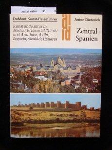 DuMont Kunst-Reiseführer Zentral-Spanien
