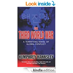 The Third World War: A Terrifying Novel of Global Conflict: A Future History