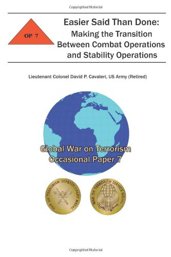 Easier Said Than Done:  Making the Transition Between Combat Operations and Stability Operations: Global War on Terroris
