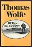 Of Time and the River: A Legend of Mans Hunger in His Youth