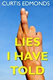 Lies I Have Told: A Short Story Collection