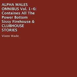 Alpha Males Omnibus Audiobook