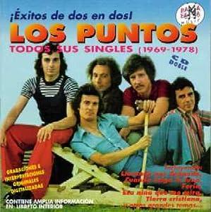 Los Puntos - Todos Sus Singles (1969-1978) - Amazon.com Music