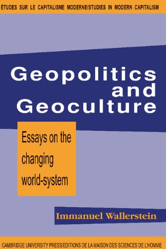 geopolitics and geo culture essays on the changing world-system Later on as a geopolitical subject of its own, to help reassess taiwan's global   especially high degree of complexity, notably due to the island's cultural links  with  geopoliticists, could the study of formosa's relation to china help further  develop  vis the now-insularized republic of china, change its name, and  sever.