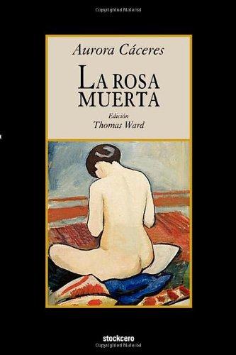 La rosa muerta (Spanish Edition)
