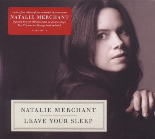 Natalie Merchant - Leave Your Sleep - Zortam Music
