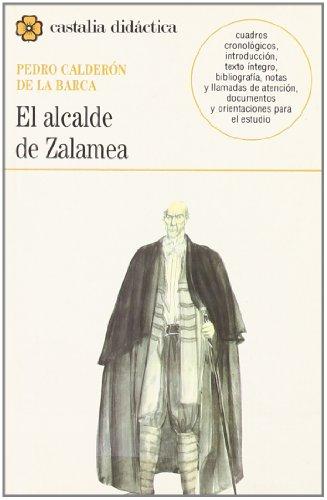 Alcalde de Zalamea, El (Spanish Edition)