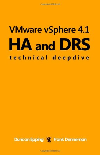 VMware vSphere 4.1 HA and DRS Technical deepdive