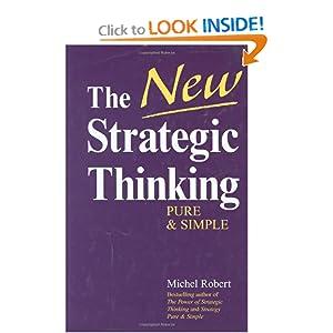 The New Strategic Thinking Michel Robert