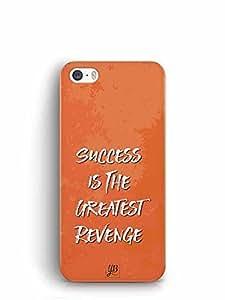 YuBingo Success is the Greatest Revenge Designer Mobile Case Back Cover for Apple iPhone SE
