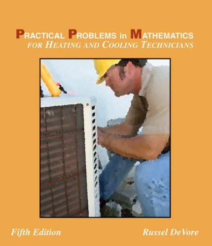 Practical Problems in Mathematics for Heating and Cooling Technicians (Applied Mathematics)