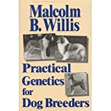 Practical Genetics for Dog Breeders