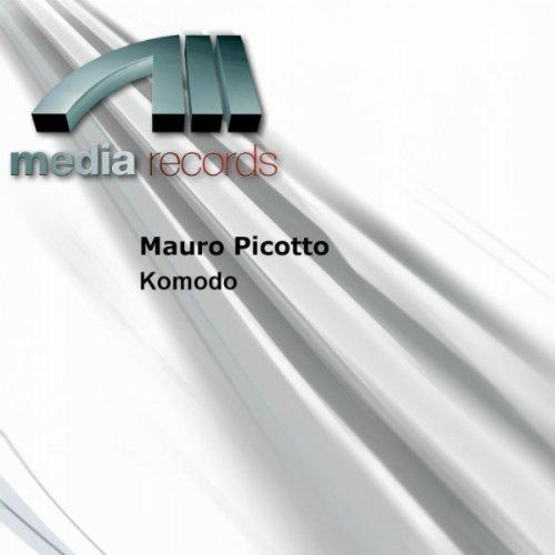 Mauro Picotto - Komodo (Save A Soul) - Zortam Music