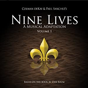 Nine Lives, A Musical Adaptation (Volume 1)