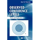 Observed Confidence Levels: Theory and Application ~ Alan M. Polansky