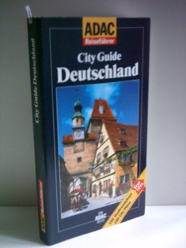 k. A.: ADAC Reiseführer, City Guide Deutschland