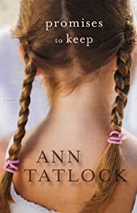 (FREE on 10/3) Promises To Keep by Ann Tatlock - http://eBooksHabit.com
