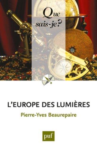 Que sais-je - L'Europe des lumières
