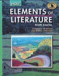 Holt Elements of Literature Georgia: Student Edition Elements of Literature, Sixth Course 2005