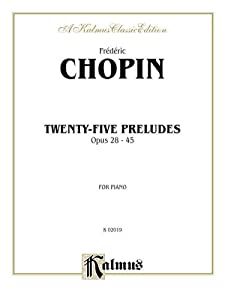 Twenty-five Preludes Op 28-45 Kalmus Edition from Alfred Publishing Co., Inc.
