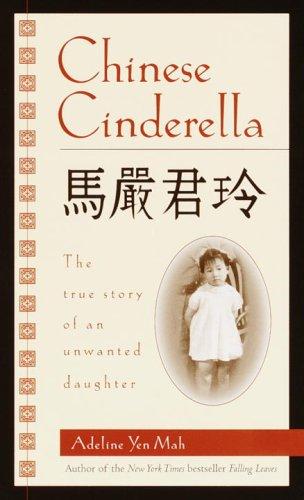 Adeline Yen Mah - Chinese Cinderella