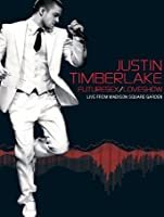 Justin Timberlake: Futuresex/Loveshow - Live from Madison Square Garden [HD]