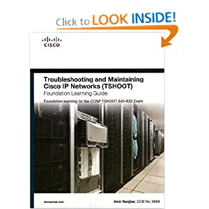 Troubleshooting Maintaining Cisco Networks (TSHOOT) Foundation Learning Guide: Foundation