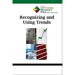 Recognizing and Using Trends