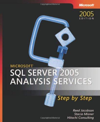 Microsoft® Sql Server™ 2005 Analysis Services Step By Step (Step By Step Developer)