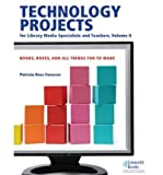img - for Technology Projects for Library Media Specialist and Teachers Volume II: Books, Boxes, and All Things Fun to Make (Dumpbin - filled) - Common book / textbook / text book
