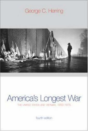 America's Longest War: The United States and Vietnam, 1950-1975 with Poster (4th Edition), by George C. Herring