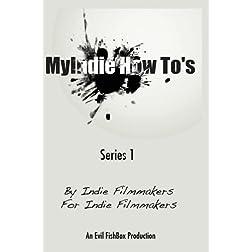 MyIndie HowTo's: Series 1