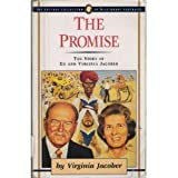 The Promise: The Story of Ed and Virginia Jacober (The Jaffray Collection of Missionary Portraits)