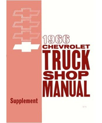 1966 CHEVY PICKUP TRUCK Shop Service Repair Manual Book (1966 Chevy Truck compare prices)