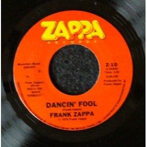 Amazon Com Frank Zappa Dancin Fool 45 Rpm Single Music