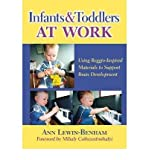 Infants and Toddlers at Work: Using Reggio-inspired Materials to Support Brain Development (Early Childhood Education) (Paperback) - Common