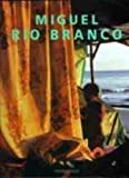 img - for Miguel Rio Branco book / textbook / text book