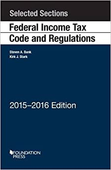 Selected Sections Federal Income Tax Code And Regulations (Selected Statutes)