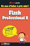 echange, troc Micro Application - Flash Professional 8