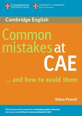 COMMON MISTAKES AT CAE AND HOW TO AVOID THEM