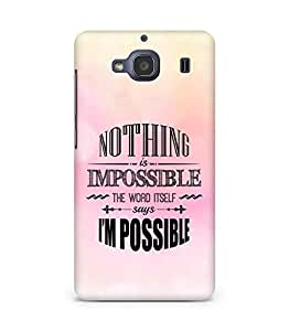 AMEZ Nothing is Impossible Back Cover For Xiaomi Redmi 2S