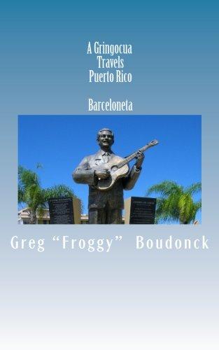 A Gringocua Travels Puerto Rico  Barceloneta