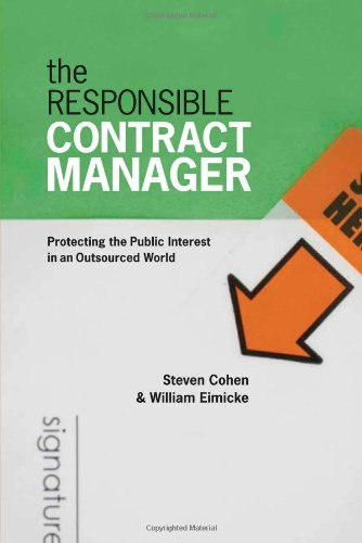 The Responsible Contract Manager: Protecting the Public...