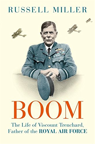 boom-the-life-of-viscount-trenchard-father-of-the-royal-air-force