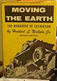 img - for Moving the Earth : The Workbook of Excavation book / textbook / text book