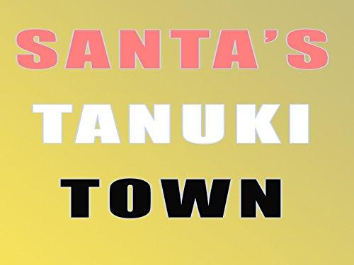Santa's Tanuki Town - Season 1