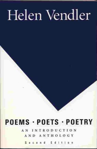 Poems, Poets, Poetry: An Introduction and Anthology.  Second Edition.